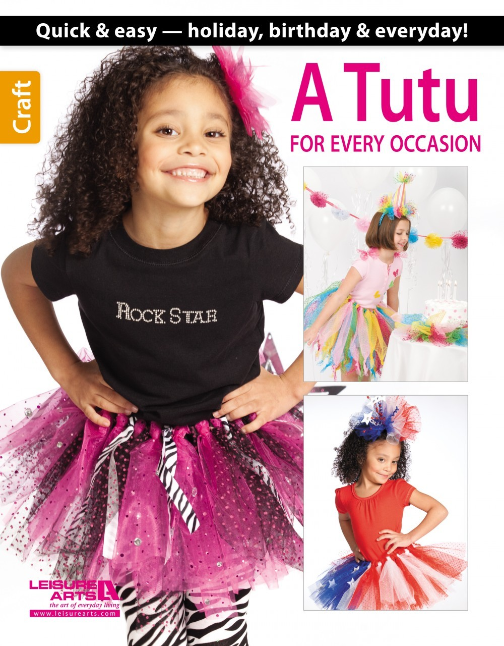 73d273311 Leisure Arts A TUTU FOR EVERY OCCASION Book - Softcover $9.99/each