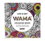 WAMA Coloring Book By Ganz LIFE IS ART ER40760 750 Each