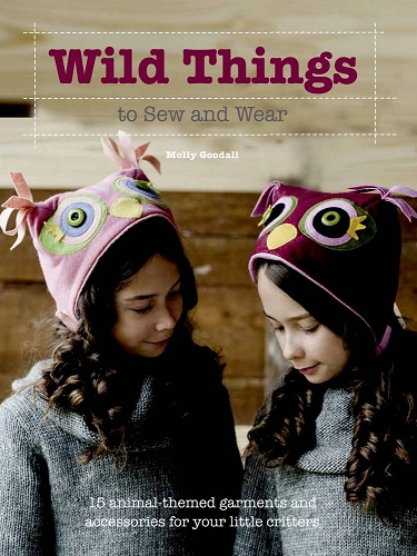 72db2b74926 Wild Things to Sew and Wear from St. Martin s Press Softcover Book  19.99  each